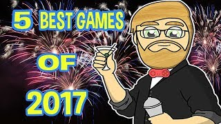 THE 5 BEST GAMES OF 2017!!!