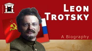 Life of Leon Trotsky | A Biography (1879-1940)