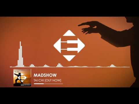 MADSHOW - Tai Chi (Original Mix)