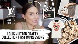 LOUIS VUITTON VERY HONEST CRAFTY COLLECTION FIRST IMPRESSIONS | MELSOLDERA
