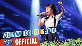 VIETNAM IDOL KIDS 2016 - GALA 1 - BAY QUA BIỂN ĐÔNG - THÙY ANH