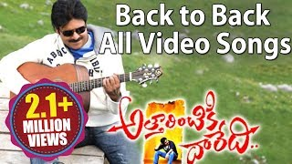 Attarintiki Daredi Back to Back All Full Video Songs ||  Pawan Kalyan, Samantha