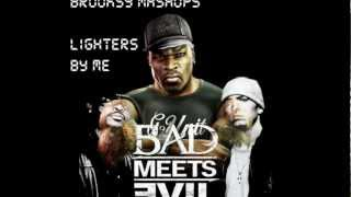 Lighters By Me (50 Cent vs. Bad Meets Evil) [Brooksy mashups]