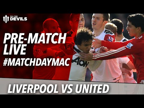 Liverpool 1 Manchester United 2 Live stream   Team news ft Andy Tate