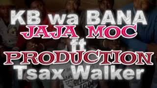 KB Wa Bana feat. Tsax Walker - Babhekene Nenkinga