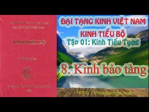 Kinh Tiểu Bộ - 010. Kinh Tiểu Tụng - 8. Kinh bảo tàng