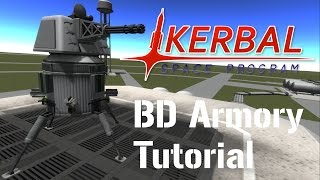 BD Armory, How To Set Up An AI Turret, Kerbal Space Program