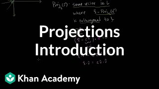 Introduction to Projections