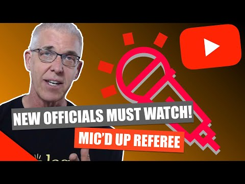 New Referees MUST WATCH: Wired Official | Micd Referee Video ...