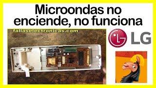 Microondas LG no enciende, no funciona
