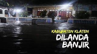 4 Kecamatan di Klaten Direndam Banjir Setinggi 60 CM akibat Luapan Sungai Dengkeng