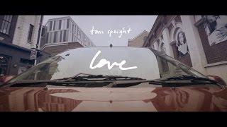 Tom Speight   Love