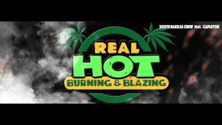 Real Hot (Burning & Blazing) - South Rakkas Crew feat. Capleton