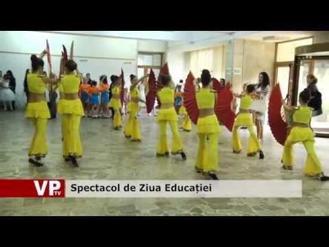 Spectacol de Ziua Educației