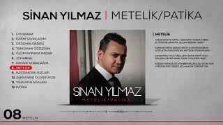 Sinan Yılmaz - Metelik (Official Video)