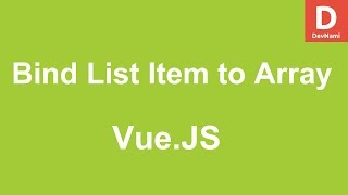 Vue.Js How to Bind List Item to Array