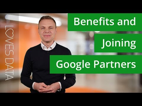 What are the benefits of joining Google Partners? - YouTube