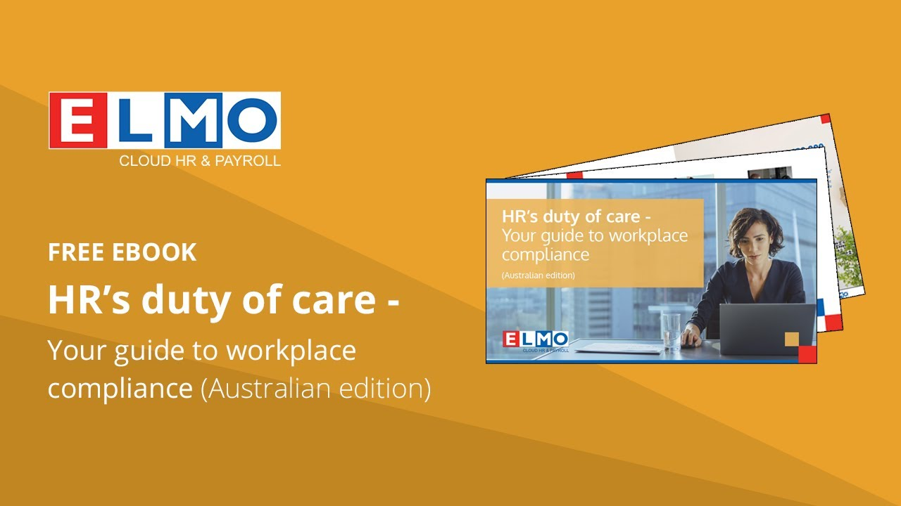 HR's duty of care – Your guide to workplace compliance (Australian edition) preview