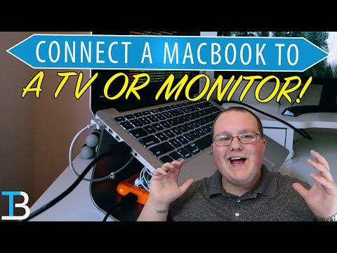 How To Connect a MacBook to A TV or Monitor