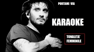 Fabrizio Moro   Portami Via   Karaoke ( Tonalità Femminile )