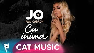 JO Feat. Cabron   Cu Inima (Official Video)