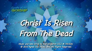 Download Video Kids Worship Songs: Christ Is Risen From The Dead MP3 3GP MP4