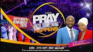 SEPTEMBER TO REMEMBER 2020 With Apostle Johnson Suleman {Day1 Morning}