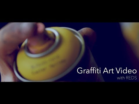Graffiti Art Video | with REDS