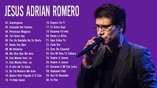 Jesús Adrian Romero Sus Mejores Exitos - Lo Mejor De Jesus Adrian Romero Musica Cristiana