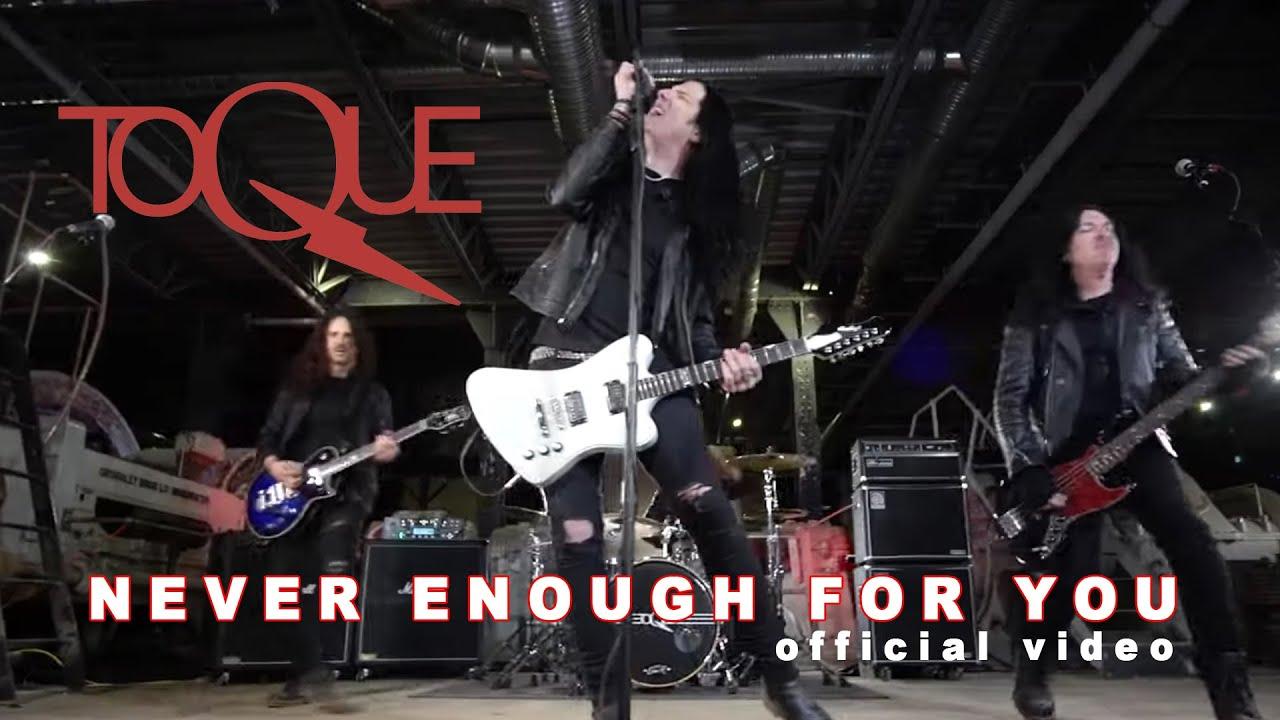 TOQUE - Never enough for you