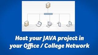 Host Java Web Project in Local Network / Office Network / School Network