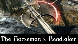 SKYRIM MOD QUICKIE 48 The Horseman's Headtaker SSE