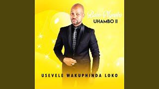 Usevele Wakuphinda Lokho