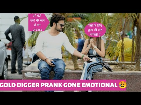 Every Girl Is Not Gold Digger Prank India || Gone Emotional || Pranks In India || Harsh Chaudhary