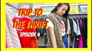 TRIP TO THE THRIFT - EPISODE 4