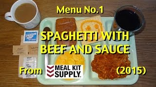 MRE Review: Spaghetti With Beef And Sauce (2015) From Meal Kit Supply