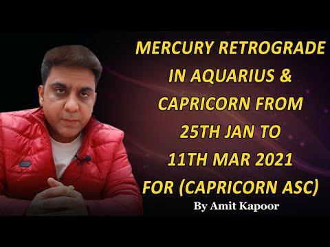 Mercury Retrograde in Aquarius ♒ & Capricorn ♑ From 25th Jan to 11th Mar 2021 for (Capricorn Asc) By #ASTROLOGERAMITKAPOOR
