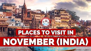 Top Places To Visit In November In India For A Vacation | Rising Star Tours & Travels