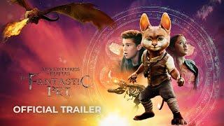 ADVENTURES OF RUFUS : THE FANTASTIC PET Trailer