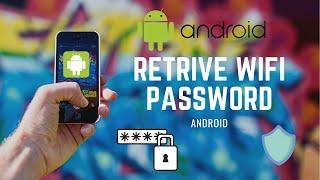 Retrieve Wifi password android 2021
