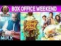 Mulk | Karwaan | Fanney Khan | Box Office Weekend
