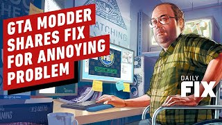 GTA Modder Shares Clever Fix For Annoying Problem - IGN Daily Fix by IGN