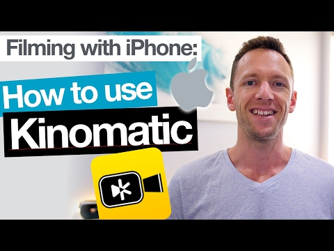 Kinomatic App Tutorial – Filming with iPhone Camera Apps!