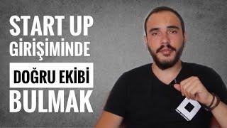 Startup Girişiminde Doğru Ekip Kurmak