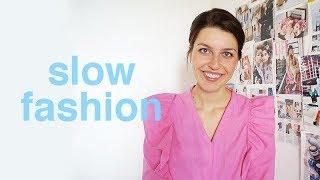 Что такое SLOW FASHION и самое важное об экологичной моде!