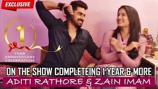Zain Imam & Aditi Rathore | 1 Year Celebration Interview | Naamkaran