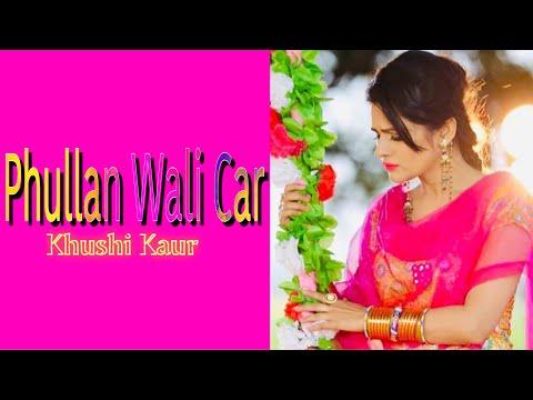 phullan wali car