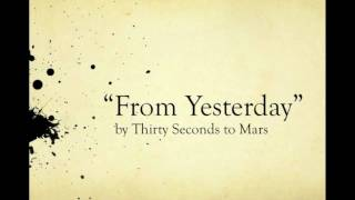 "30 Seconds to Mars: ""From Yesterday"" LYRICS ON SCREEN"
