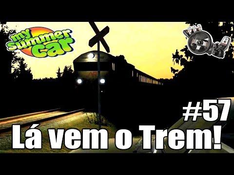 My Summer Car - Procurando Peças perdidas, Lá vem o Trem!  #57 (G27 mod)