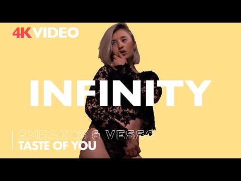 Emrah Is & Vesso - Taste of You (INFINITY)